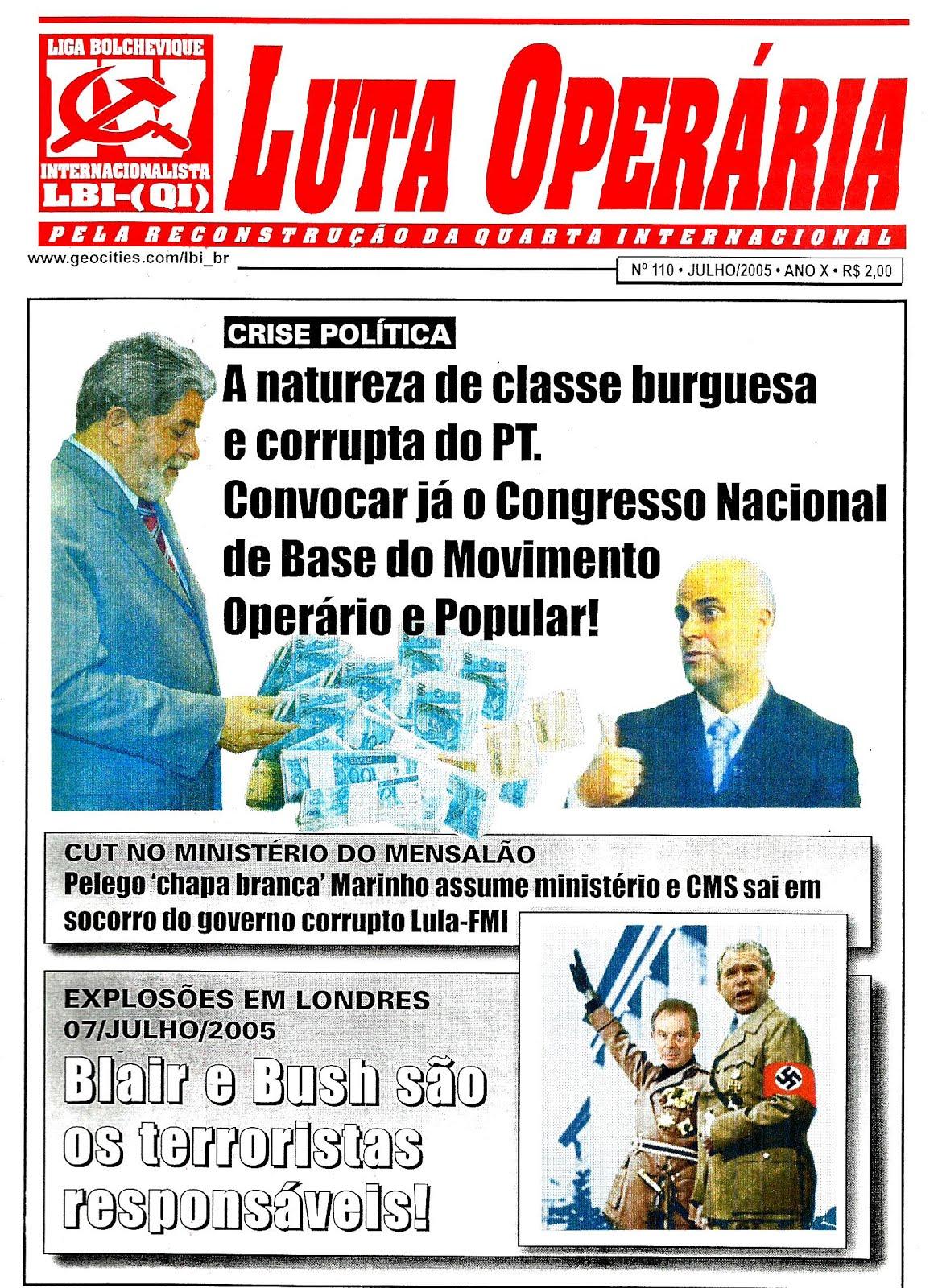 LEIA A EDIÇÃO DO JORNAL LUTA OPERÁRIA Nº 110, JULHO/2005