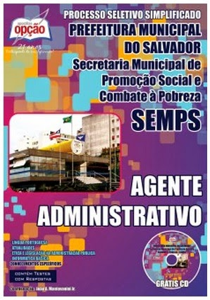 Apostila SEMPS Concurso Prefeitura do SALVADOR/BA para Agente Administrativo - 2014.