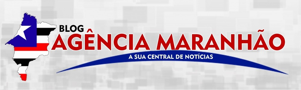 Blog Agencia Maranhão | Sua Central de Notícias