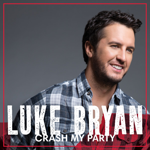 Luke Bryan – Crash My Party (Deluxe Version) (2013) [Album]