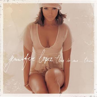 Jennifer Lopez-This is me.. then