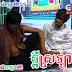 Kdey Srolanh (ក្តីស្រឡាញ់) ~ Pekmi Group Comedy 15.Feb.2014