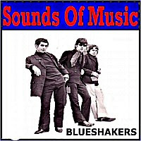 Blueshakers - Sounds Of Music Presents Blueshakers