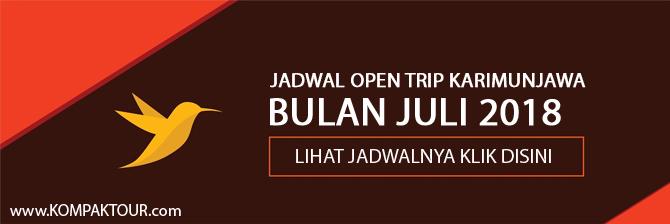 JADWAL OPEN TRIP KARIMUNJAWA MURAH BULAN JULI 2018