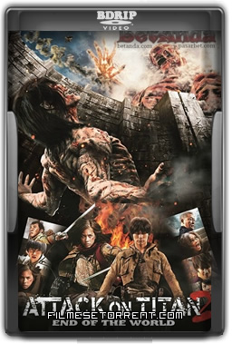 Attack on Titan Part 2 - End of the World Torrent Dublado