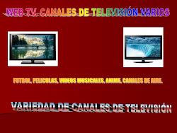INGRESA A LA PAGINA DE TODOS LOS CANALES DE TELEVISIÓN