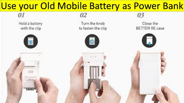 old mobile battery as Power banks, Battery Re concept
