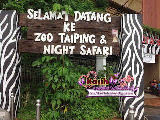 Zoo Taiping,Night Safari,Kasih,Lestari,Abadi