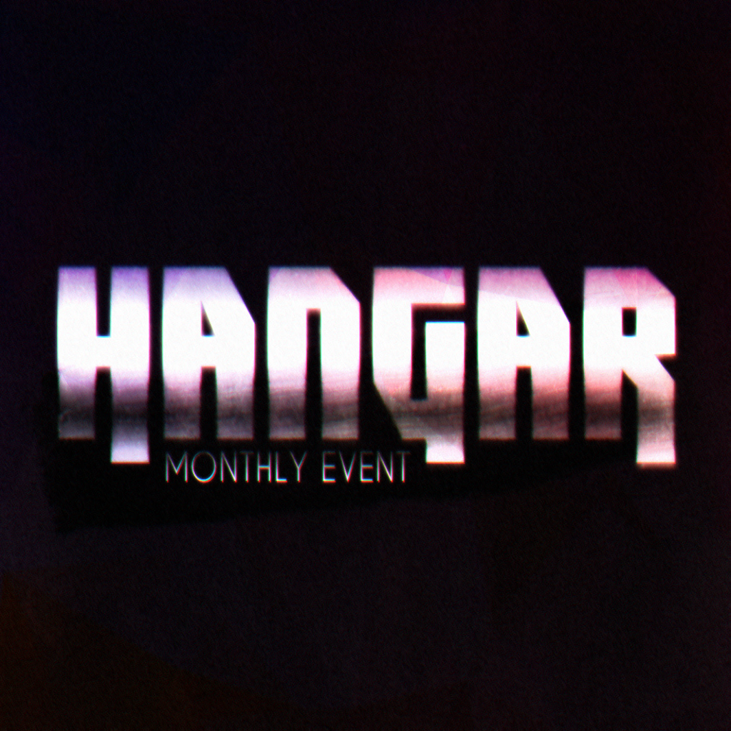 Hangar Monthly Event