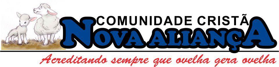 COMUNIDADE CRISTÃ NOVA ALIANÇA  - CCNA