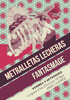 Metralletas Lecheras + Fantasmage