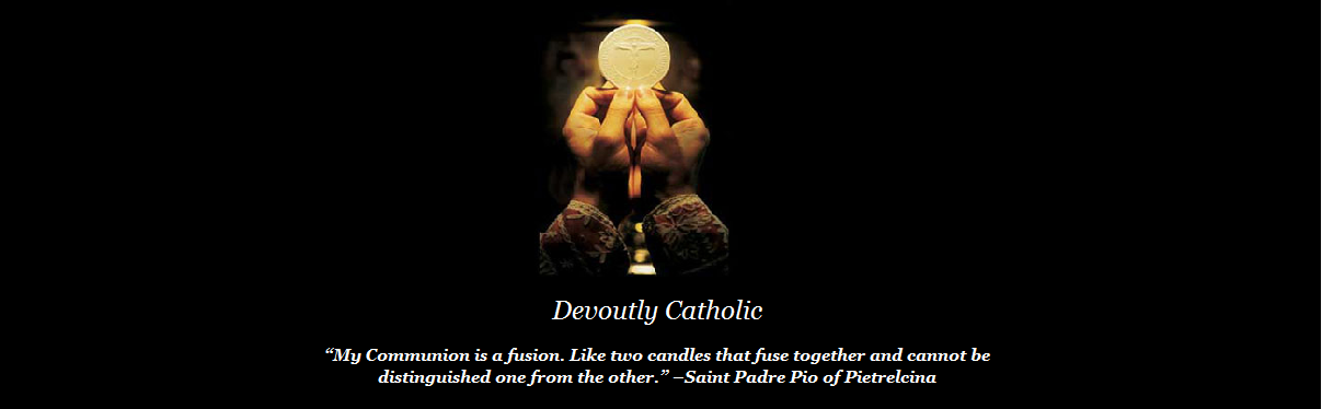Devoutly Catholic