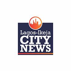 Lagos-IkejaCityNews