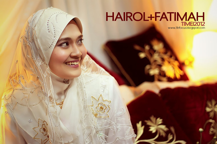 Hairol+Fatimah | Our Journey Begins 11-13 Mei 2012 | Ipoh