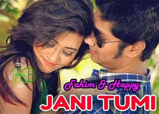 Jani Tumi, Fahim, Happy, Kona