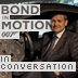 Ben Collins talks Bond in Motion London Film Museum