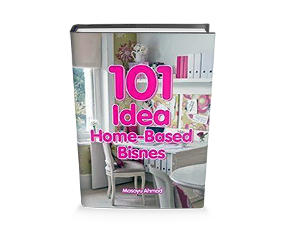 Ebook 101 Idea Home-Based Bisnes