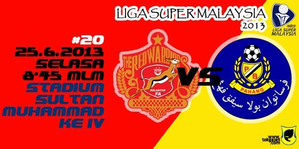 Keputusan Kelantan vs Pahang 25 Jun 2013 - Liga Super