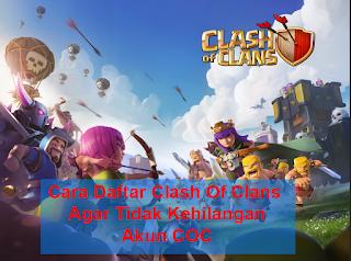 Cara Bermain Clash Of Clans Yang Benar Agar Tidak Kehilangan Akun COC cover