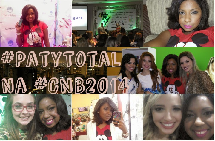 #Patytotal, #CNB2014, As Cariocas, Taciele Alcolea, Beca Brait, Paramaker, Alice Salazar, Encontrinhos, São Paulo