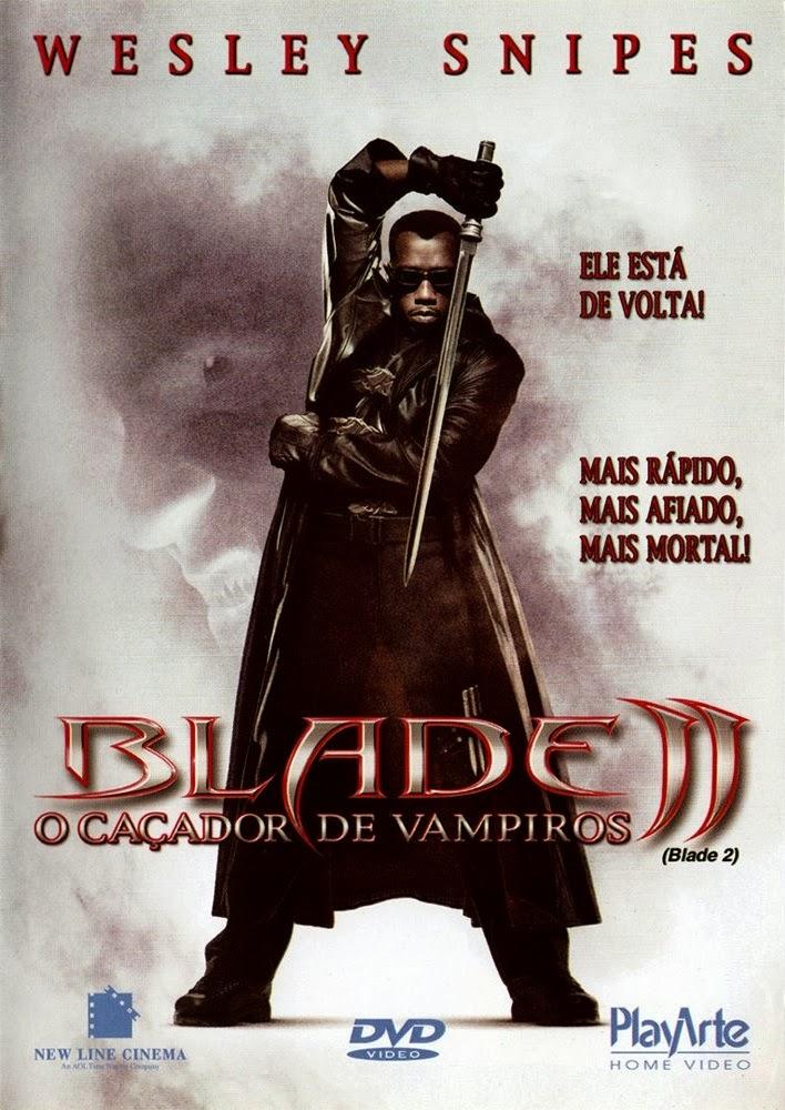 Blade 2: O Caçador de Vampiros – Dublado (2002)