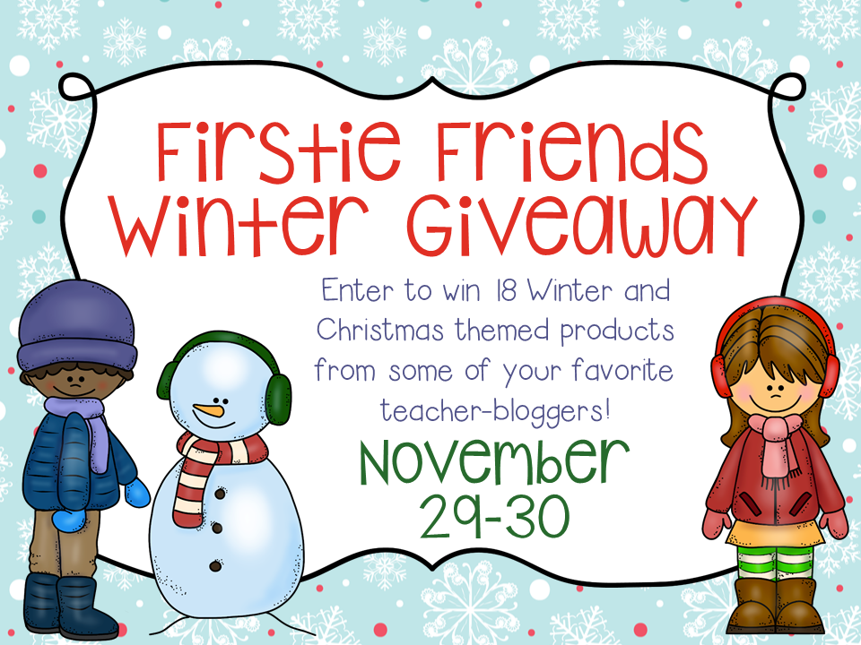 http://adventures-inteaching.blogspot.com/2014/11/firstie-friends-winter-giveaway.html