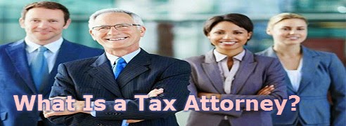 What Is a Tax Attorney?