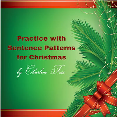 Practice with sentence patterns for Christmas