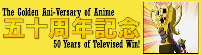 The Golden Ani-Versary of Anime (1963-2013)