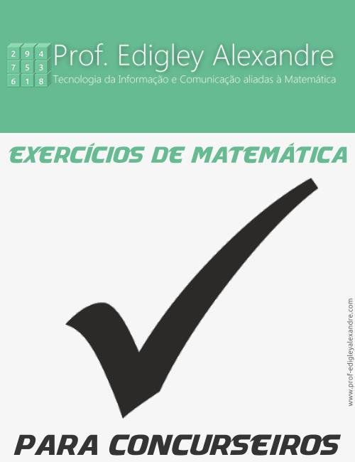 Exercícios de Matemática para concurseiros