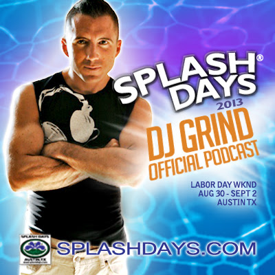 On Saturday, August 31 DJ Grind and other DJs will perform  at Splash Days (Austin, Texas).