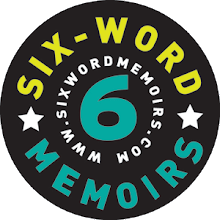 What would your 6 Word Memoir say?