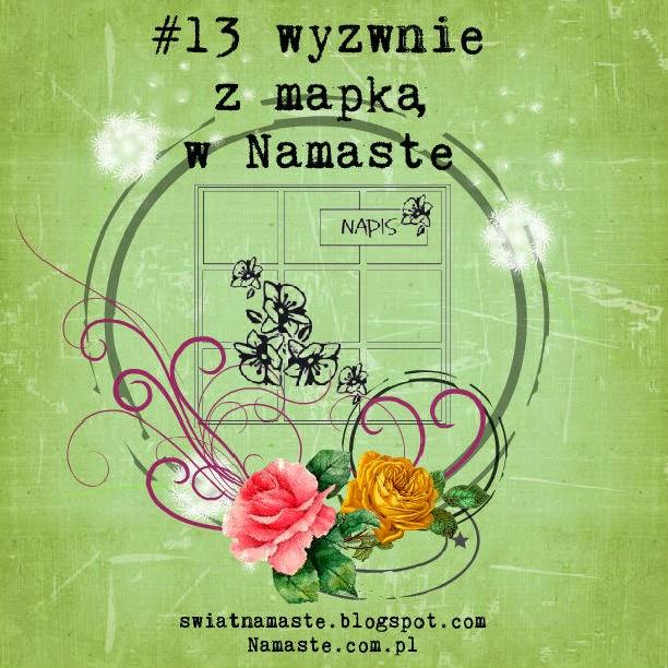 http://www.swiatnamaste.blogspot.com/2014/05/13-wyzwanie-z-mapka.html