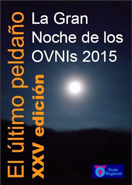 INFORME DE LA GRAN NOCHE DE LOS OVNIS 2015