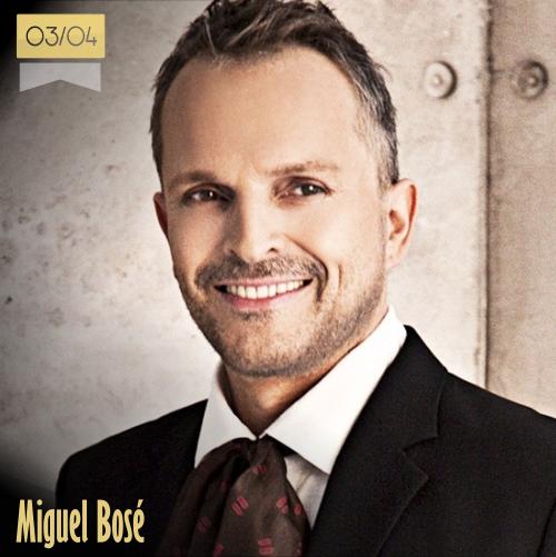 3 de abril | Miguel Bosé - @BoseOfficial | Info + vídeos