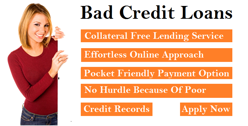 Bad Credit Loans - Now Online, For Everyone