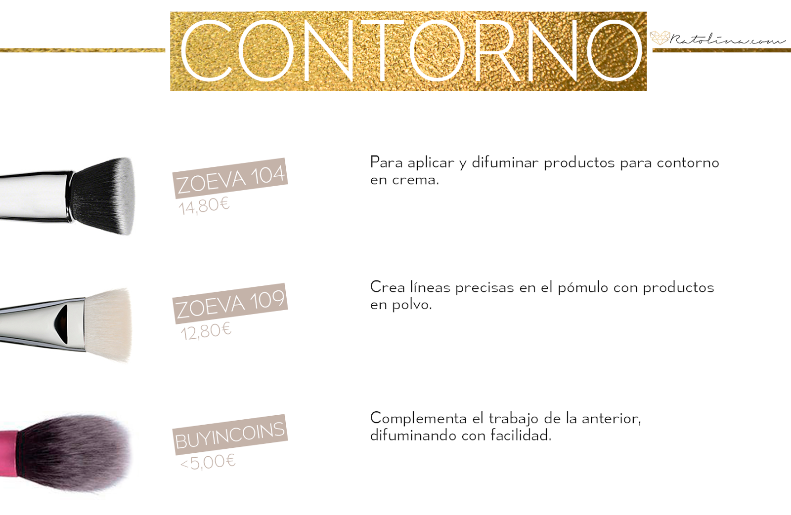 Brochas contornear low cost