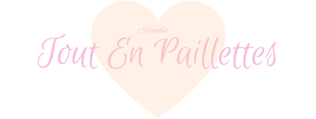 Tout En Paillettes, blog DIY et Fashion