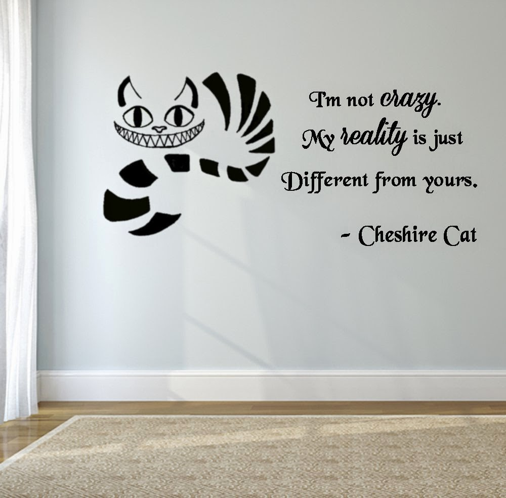 Cheshire Cat Quote I M Not Crazy Wall Decal Black