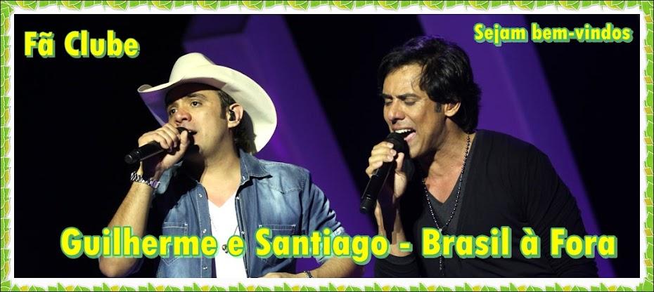 Guilherme e Santiago - Brasil à fora