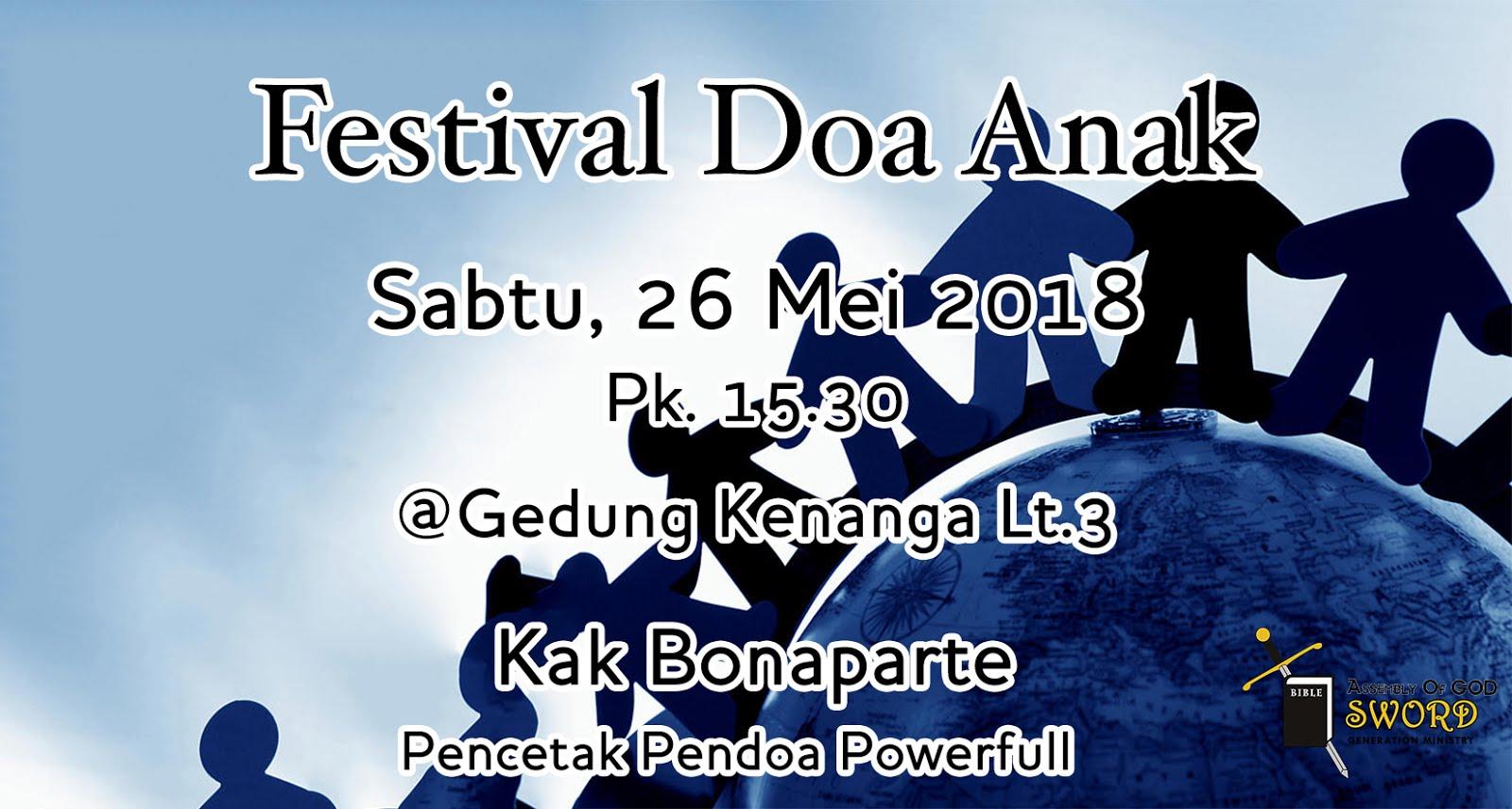 Festival Doa Anak, Sabtu 26 Mei 2018 Jam 15.30