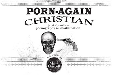 Porn-again Christians mark driscoll