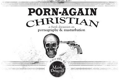 Porn-again Christians mark driscoll