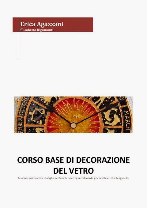 MANUALE: CORSO BASE DI DECORAZIONE DEL VETRO