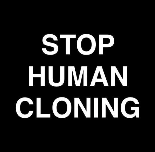 #STOPHUMANCLONING