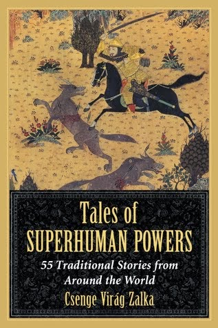 New Book! Tales of Superhuman Powers by Csenge Virág Zalka