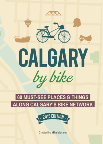Family Adventures in the Canadian Rockies Calgary By Bike A Guide