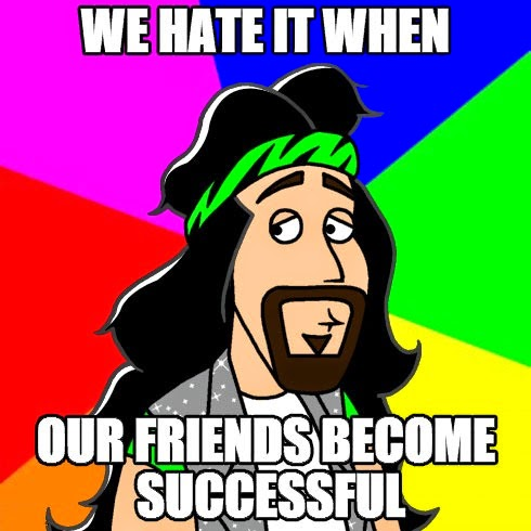 Nerdmigos Gelipe Rock Star We Hate It When Our Friends Become Successful Meme by IAMO