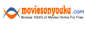 Moviesonyouku.com - Youku Movies Online