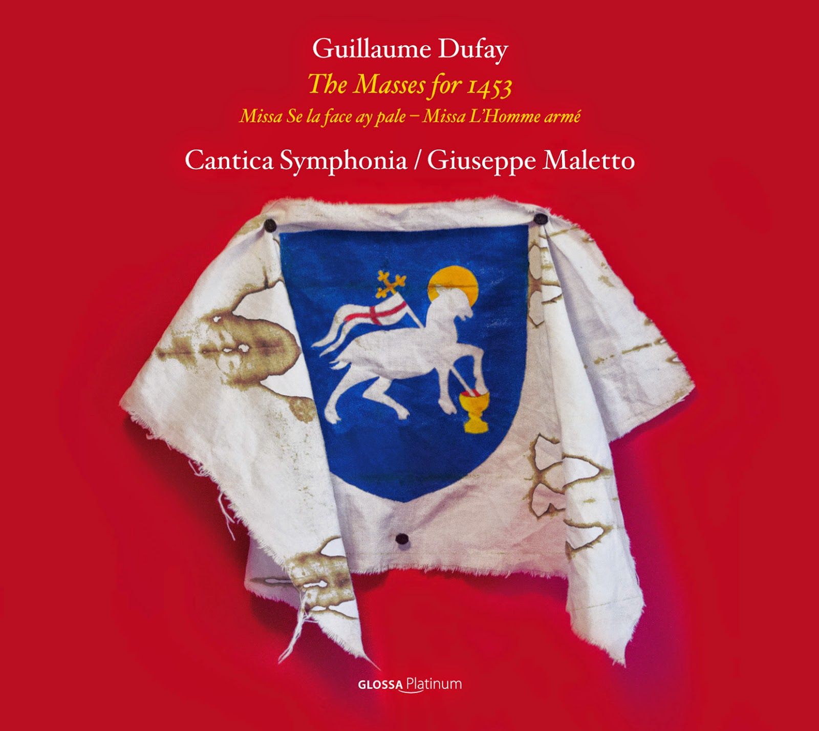 Dufay - The Masses for 1453 - Cantica Symphonia - Glossa